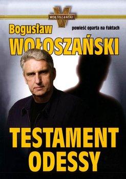 Testament Odessy - Wołoszański Bogusław