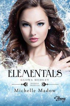 Głowa meduzy. Elementals. Tom 3 - Madow Michelle