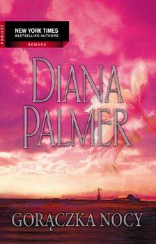 Gorączka nocy - Palmer Diana