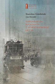 Wspomnienia policjanta z getta warszawskiego - Gombiński Stanisław, Janczewska Marta