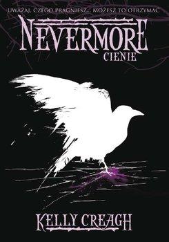 Cienie. Nevermore. Tom 2 - Creagh Kelly