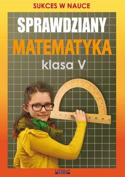 Sprawdziany. Matematyka. Klasa 5. Sukces w nauce - Figat-Jeziorska Agnieszka