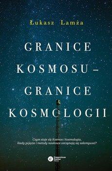 Granice Kosmosu - granice kosmologii - Lamża Łukasz