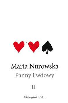 Panny i wdowy. Tom 2 - Nurowska Maria