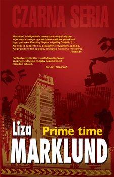 Annika Bengtzon. Tom 3. Prime Time - Marklund Liza