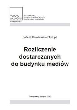 Rozliczenie dostarczanych do budynków mediów - Domańska-Skorupa Bożena