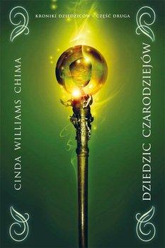 Dziedzic czarodziejów. Kroniki dziedziców. Tom 2 - Williams Chima Cinda