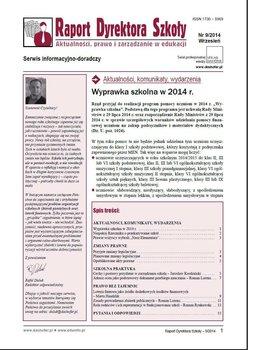Raport Dyrektora Szkoły. Aktualności, prawo i zarządzanie w edukacji. Nr 9/2014 - Opracowanie zbiorowe