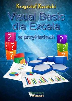 Visual Basic dla Excela w przykładach - Kuciński Krzysztof