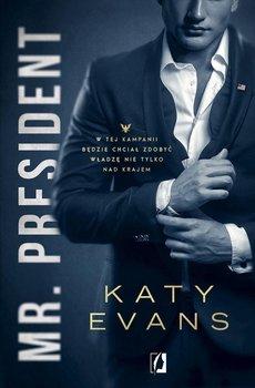 Mr. President. Biały dom. Tom 1 - Evans Katy