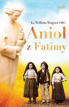 Anioł z Fatimy - Wagner William