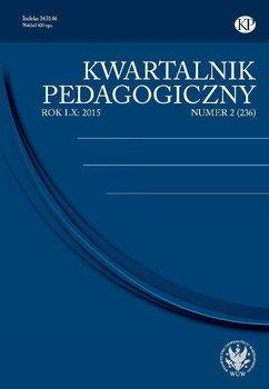 Kwartalnik Pedagogiczny 2015/2 (236) - Opracowanie zbiorowe