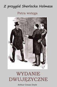 Z przygód Sherlocka Holmesa. Pstra wstęga. Wydanie dwujęzyczne - Doyle Arthur Conan