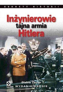 Inżynierowie. Tajna armia Hitlera - Taylor Blaine