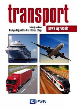 Transport. Nowe wyzwania - Opracowanie zbiorowe
