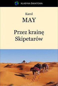 Przez krainę Skipetarów - May Karol