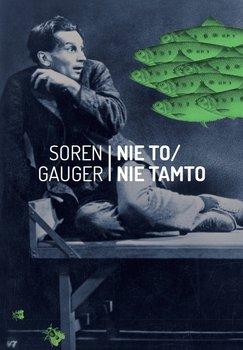 Nie to / nie tamto - Gauger Soren