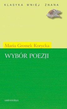 Wybór poezji - Grossek-Korycka Maria, Bukowiec Paweł