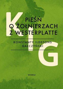 Pieśń o żołnierzach z Westerplatte - Gałczyński Konstanty Ildefons