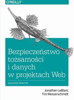 Bezpieczeństwo tożsamości i danych w projektach Web - LeBlanc Jonathan, Messerschmidt Tim