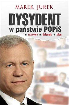 Dysydent w państwie POPiS - Jurek Marek