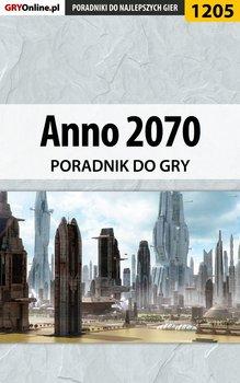 Anno 2070 - poradnik do gry - Bartosiewicz Mateusz Boo