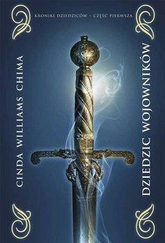 Dziedzic wojowników. Kroniki dziedziców. Tom 1 - Williams Chima Cinda