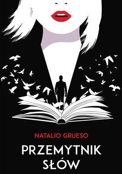 Przemytnik słów - Grueso Natalio