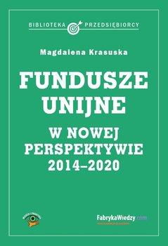 Fundusze unijne w nowej perspektywie 2014-2020 - Krasuska Magdalena