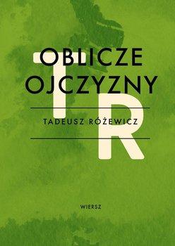 Oblicze ojczyzny - Różewicz Tadeusz