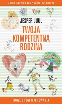 Twoja kompetentna rodzina - Juul Jesper