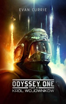 Odyssey One. Tom 5. Król wojowników - Currie Evan