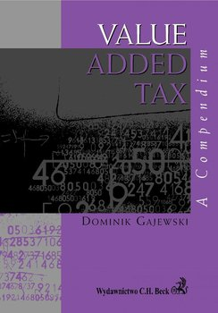Value Added Tax. a Compendium - Gajewski Dominik