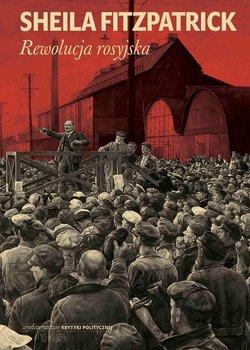 Rewolucja rosyjska - Fitzpatrick Sheila