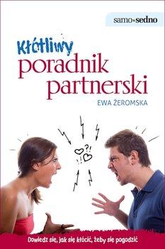 Kłótliwy poradnik partnerski - Żeromska Ewa