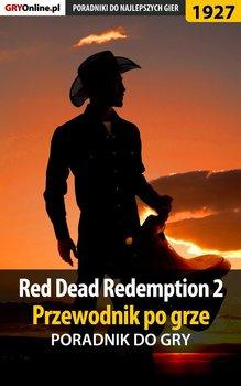 Red Dead Redemption 2. Przewodnik po grze. Poradnik do gry - Hałas Jacek Stranger, Misztal Grzegorz Alban3k