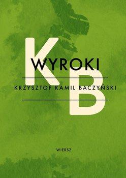 Wyroki - Baczyński Krzysztof Kamil
