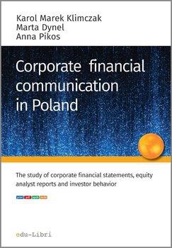 Corporate financial communication in Poland - Klimczak Karol Marek, Dynel Marta, Pikos Anna