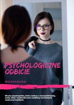 Psychologiczne odbicie - Maskarada