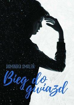 Bieg do gwiazd - Smoleń Dominika