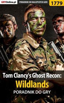 Tom Clancy's Ghost Recon: Wildlands - poradnik do gry - Bugielski Jakub, Niedziela Grzegorz Cyrk0n