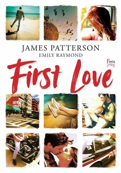 First Love - Patterson James, Raymond Emily