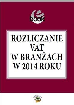 Rozliczanie VAT w branżach w 2014 roku - Kuciński Rafał
