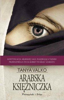 Arabska księżniczka. Arabska saga. Tom 4 - Valko Tanya