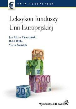 Leksykon Funduszy Unii Europejskiej - Tkaczyński Jan Wiktor, Willa Rafał, Świstak Marek
