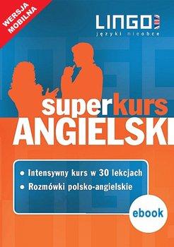 Angielski. Superkurs (kurs + rozmówki). Wersja mobilna - Więckowska Iwona, Szymczak-Deptuła Agnieszka