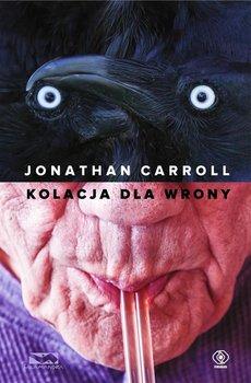 Kolacja dla wrony - Carroll Jonathan