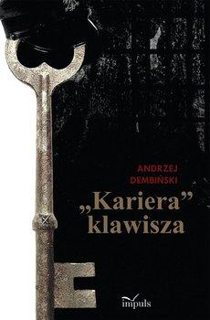 Kariera klawisza - Dembiński Andrzej