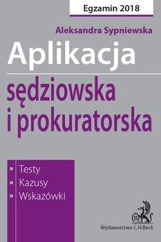 Aplikacja sędziowska i prokuratorska - Sypniewska Aleksandra