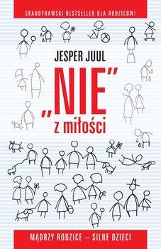 Nie z miłości - Juul Jesper
